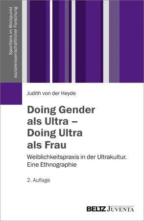 Doing Gender als Ultra – Doing Ultra als Frau von Heyde,  Judith von der