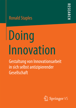 Doing Innovation von Staples,  Ronald