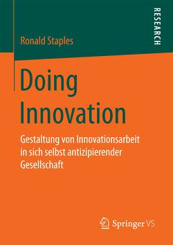 Doing Innovation von Staples,  Ronald