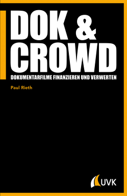 DOK & CROWD von Rieth,  Paul