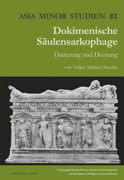 Dokimenische Säulensarkophage von Strocka,  Volker Michael