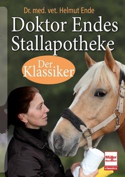 Doktor Endes Stallapotheke von Ende,  Helmut