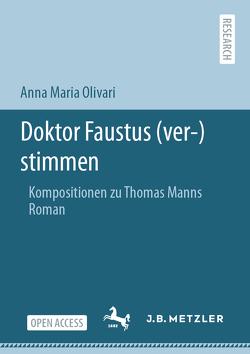 Doktor Faustus (ver-)stimmen von Olivari,  Anna Maria