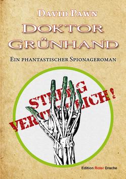 Doktor Grünhand von Pawn,  David