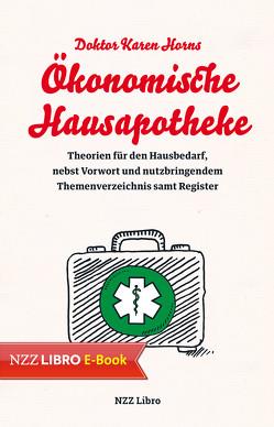 Doktor Karen Horns Ökonomische Hausapotheke von Horn,  Karen