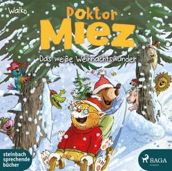 Doktor Miez – Das weiße Weihnachtswunder von Walko, Wilkening,  Stefan