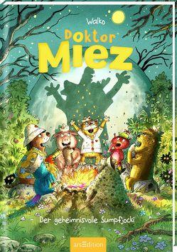 Doktor Miez – Der geheimnisvolle Sumpfjocki von Walko