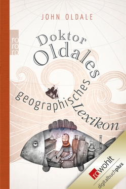 Doktor Oldales geographisches Lexikon von Mania,  Hubert, Oldale,  John