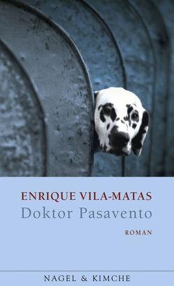 Doktor Pasavento von Strien,  Petra, Vila-Matas,  Enrique