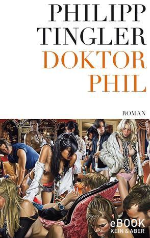 Doktor Phil von Tingler,  Philipp