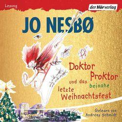 Doktor Proktor und das beinahe letzte Weihnachtsfest von Doerries,  Maike, Frauenlob,  Günther, Nesbø,  Jo, Schepmann,  Philipp