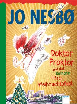 Doktor Proktor und das beinahe letzte Weihnachtsfest von Doerries,  Maike, Dybvig,  Per, Frauenlob,  Günther, Nesbø,  Jo
