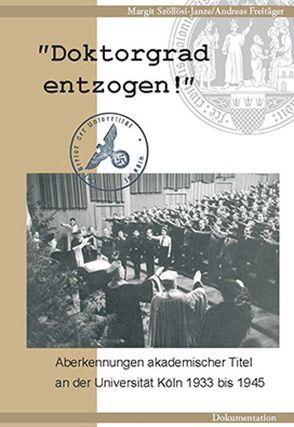 Doktorgrad entzogen! von Freitäger,  Andreas, Szöllözi-Janze,  Margit