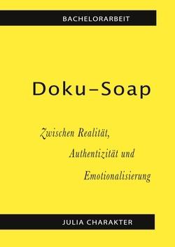 Doku-Soap von Charakter,  Julia