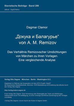 Dokuka i Balagur'e von A. M. Remizov von Clamor,  Dagmar