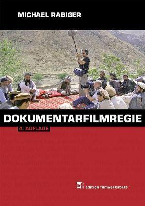 Dokumentarfilmregie von Heinrich,  Johannes, Rabiger,  Michael