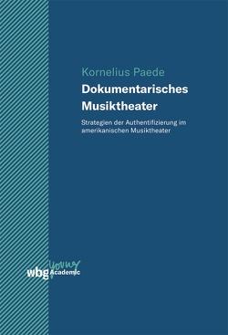 Dokumentarisches Musiktheater von Paede,  Kornelius