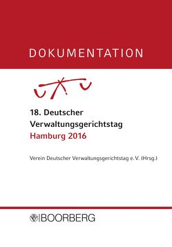 DOKUMENTATION 18. Deutscher Verwaltungsgerichtstag Hamburg 2016