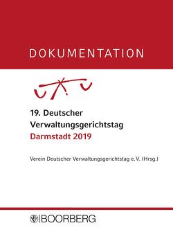 DOKUMENTATION 19. Deutscher Verwaltungsgerichtstag Darmstadt 2019