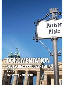 Dokumentation Deutscher Produzententag 2016