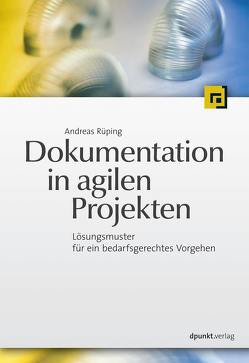 Dokumentation in agilen Projekten von Rüping,  Andreas