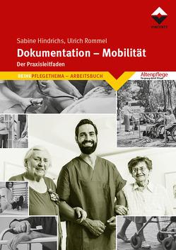 Dokumentation – Mobilität von Hindrichs,  Sabine, Rommel,  Ulrich