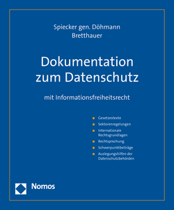 Dokumentation zum Datenschutz von Bretthauer,  Sebastian, Spiecker gen. Döhmann,  Indra