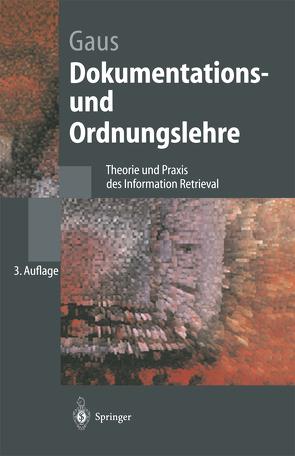 Dokumentations- und Ordnungslehre von Gaus,  Wilhelm