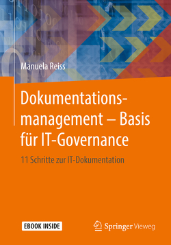 Dokumentationsmanagement – Basis für IT-Governance von Reiss,  Manuela