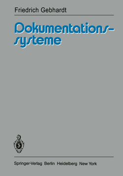 Dokumentationssysteme von Gebhardt,  F.
