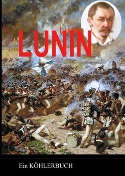 Dokumente der Dekabristenbewegung / Das Leben Lunins von Winsmann,  Joachim