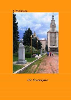Dokumente der Dekabristenbewegung / Die Murawjows von Murawjow,  Nikita Michailowitsch, Winsmann,  Joachim