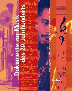 Dokumente der Musik des 20. Jahrhunderts von Motte-Haber,  Helga de la, Rilling,  Lydia, Schröder,  Julia H.