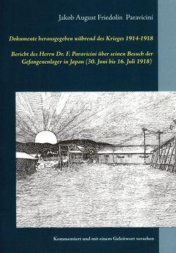 Dokumente herausgegeben während des Krieges 1914-1918 von Kalden,  Wolf Hannes, Paravicini,  Jakob August Friedolin