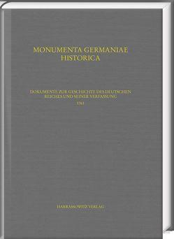 Dokumente zur Geschichte des Deutschen Reiches und seiner Verfassung 1361 von Hohensee,  Ulrike, Lawo,  Mathias, Lindner,  Markus, Rader,  Olaf B.