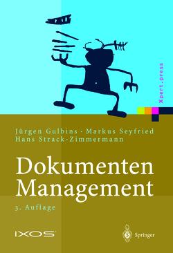 Dokumenten-Management von Gulbins,  Jürgen, Seyfried,  Markus, Strack-Zimmermann,  Hans