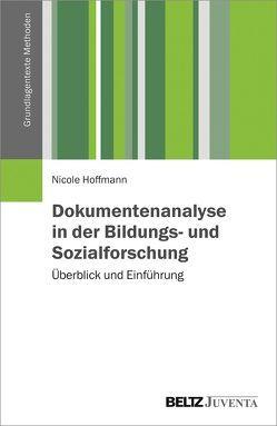 Dokumentenanalyse in der Bildungs- und Sozialforschung von Hoffmann,  Nicole