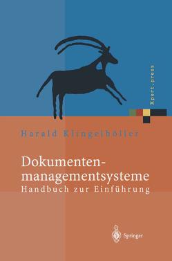 Dokumentenmanagementsysteme von Klingelhöller,  Harald