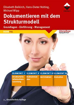 Dokumentieren mit dem Strukturmodell von Beikirch,  Elisabeth, Nolting,  Hans-Dieter, Wipp,  Michael
