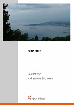 Dolchstiche von Strehl,  Heinz