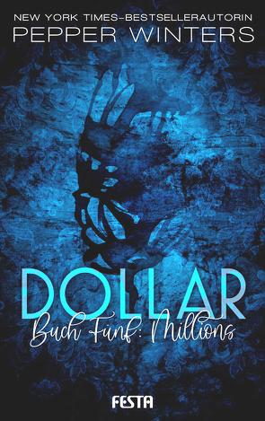 Dollar – Buch 5: Millions von Winters,  Pepper