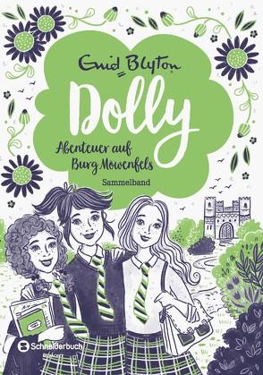 Dolly – Abenteuer auf Burg Möwenfels von Blyton,  Enid, Rosendorfer,  Laura
