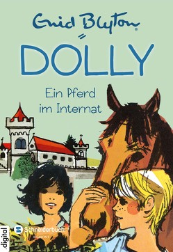 Dolly, Band 03 von Blyton,  Enid, Moras,  Nikolaus