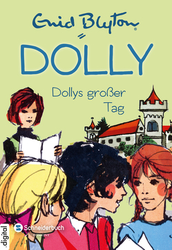 Dolly, Band 05 von Blyton,  Enid, Moras,  Nikolaus