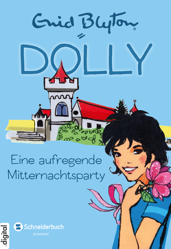 Dolly, Band 08 von Blyton,  Enid, Moras,  Nikolaus