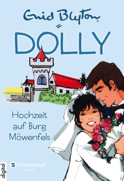 Dolly, Band 11 von Blyton,  Enid, Moras,  Nikolaus