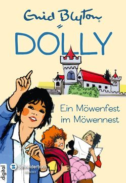 Dolly, Band 15 von Blyton,  Enid, Moras,  Nikolaus