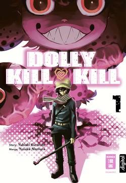Dolly Kill Kill 01 von Kurando,  Yukiaki, Nomura,  Yusuke, Peter,  Claudia