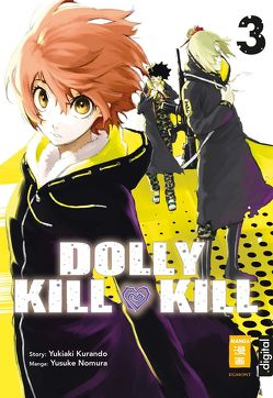 Dolly Kill Kill 03 von Kurando,  Yukiaki, Nomura,  Yusuke, Peter,  Claudia