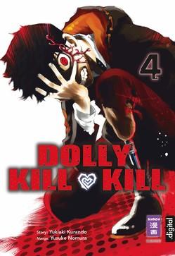 Dolly Kill Kill 04 von Kurando,  Yukiaki, Nomura,  Yusuke, Peter,  Claudia